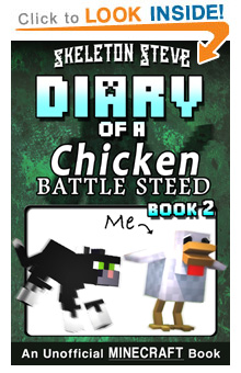 Read Diary of a Chicken Jockey Battle Steed Book 2 on Amazon NOW! Free Minecraft Book on Kindle Unlimited!