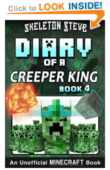 Read Diary of a Creeper King Book 4 on Amazon NOW! Free Minecraft Book on Kindle Unlimited!