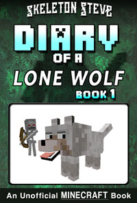 READ A PREVIEW! - Minecraft Diary of a Lone Wolf Dog - Book 1 - Unofficial Minecraft Books for Kids