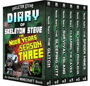 Diary of Minecraft Skeleton Steve the Noob Years - FULL Season THREE (3) - Unofficial Minecraft Books for Kids, Teens, & Nerds - Adventure Fan Fiction Diary Series
