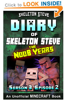 Read Skeleton Steve the Noob Years s3e2 Book 14 on Amazon NOW! Free Minecraft Book on Kindle Unlimited!