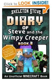 Read Diary of Minecraft Steve & Wimpy Creeper Book 3 NOW! Free Minecraft Book on KU!