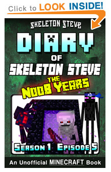 Read Skeleton Steve the Noob Years s1e5 Book 5 on Amazon NOW! Free Minecraft Book on Kindle Unlimited!