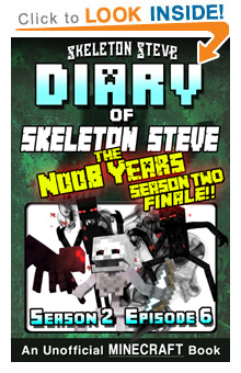 Read Skeleton Steve the Noob Years s2e6 Book 12 on Amazon NOW! Free Minecraft Book on Kindle Unlimited!