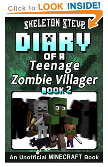 Read Diary of a Teenage Minecraft Zombie Villager Book 2 on Amazon Today!