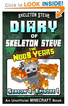 COMING SOON - Read Skeleton Steve the Noob Years s4e1 Book 19 on Amazon NOW! Free Minecraft Book on Kindle Unlimited!