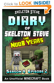COMING SOON - Read Skeleton Steve the Noob Years s4e2 Book 20 on Amazon NOW! Free Minecraft Book on Kindle Unlimited!