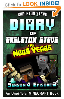 COMING SOON - Read Skeleton Steve the Noob Years s4e3 Book 21 on Amazon NOW! Free Minecraft Book on Kindle Unlimited!