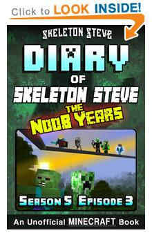 Minecraft Diary of Skeleton Steve the Noob Years – Skeleton Steve