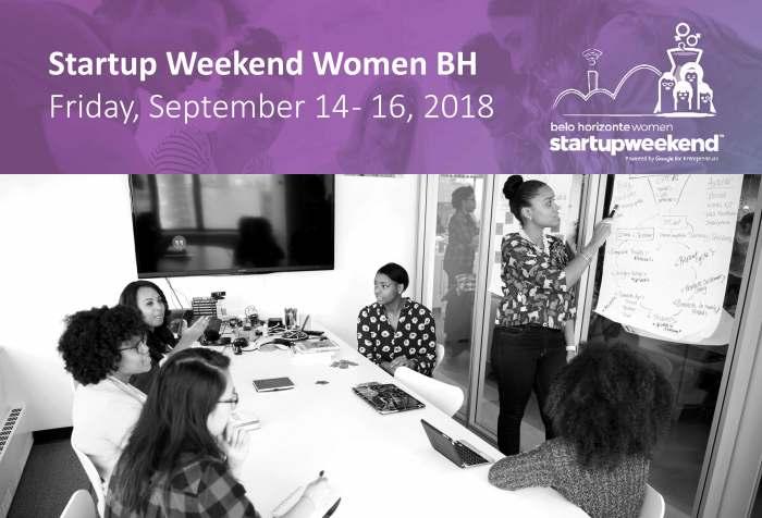 Startup Weekend Women - Belo Horizonte 2018