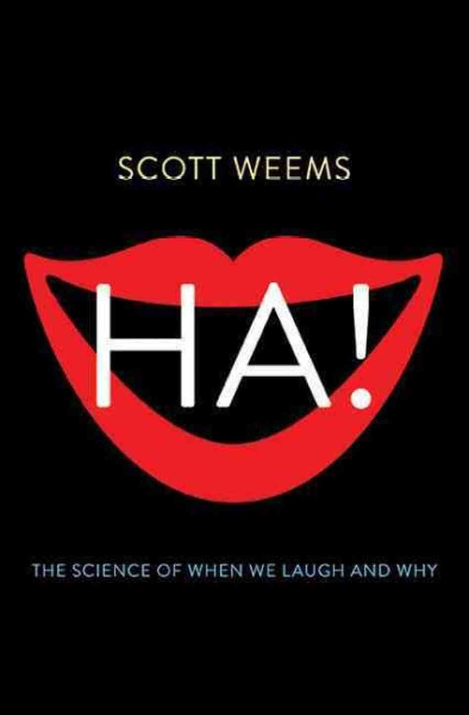 Skepchick Book Club Ha! The Science Of When We Laugh And