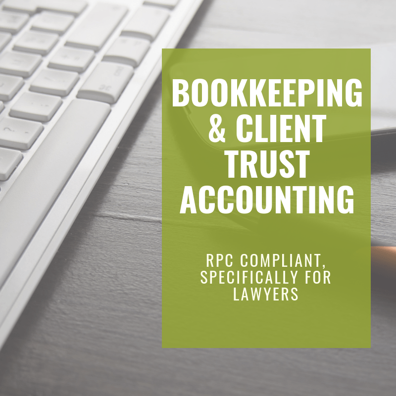 Bookkeeping & Client Trust Accounting for Law Firms