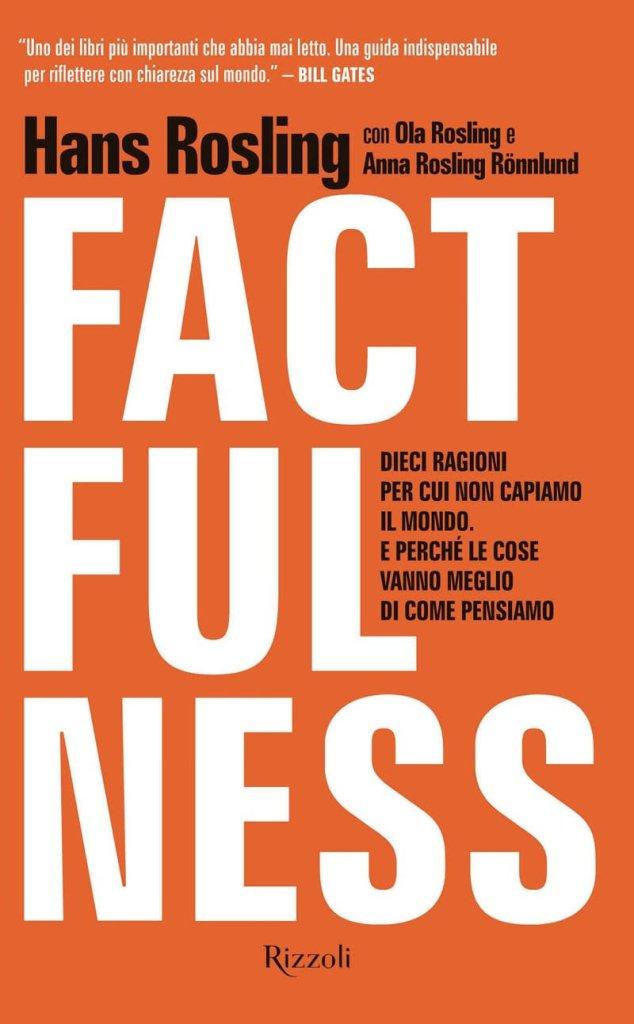 Factfulness di Hans Rosling –  Recensione Libro