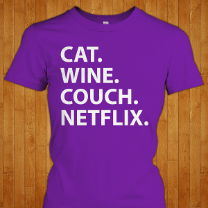 Cat Wine Couch Netflix shirt