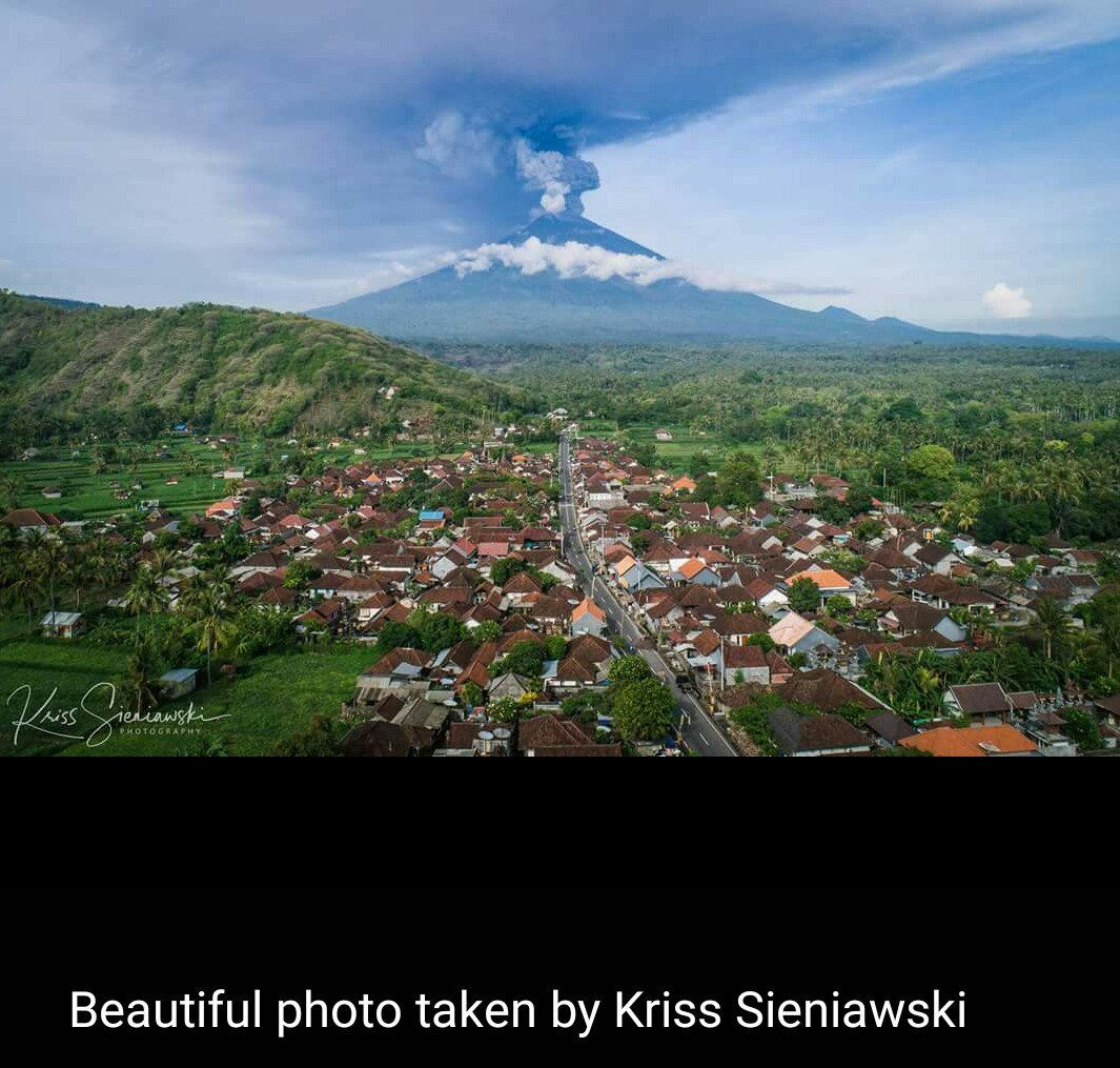 Bali Volcano Erupts Again; Mount Agung, The Great Mountain