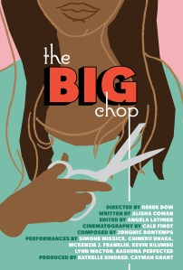 "Poster for ""The Big Chop"""
