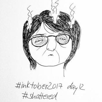 #inktober2017_day12_shattered_s
