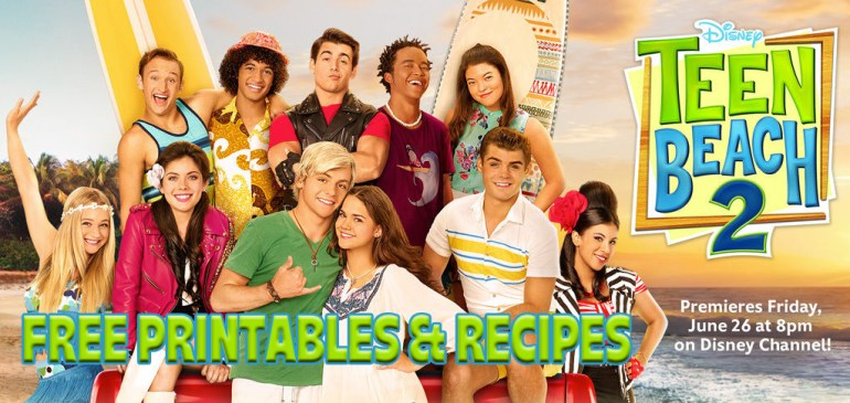 Teen Beach 2 Free Party Printables and Recipes