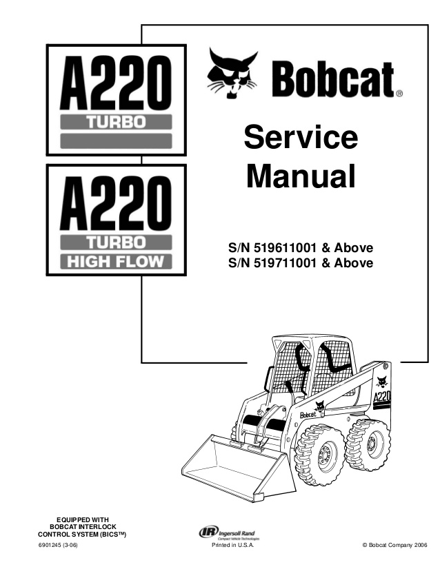 Bobcat Service Manual Bobcat A220 Loader service manual