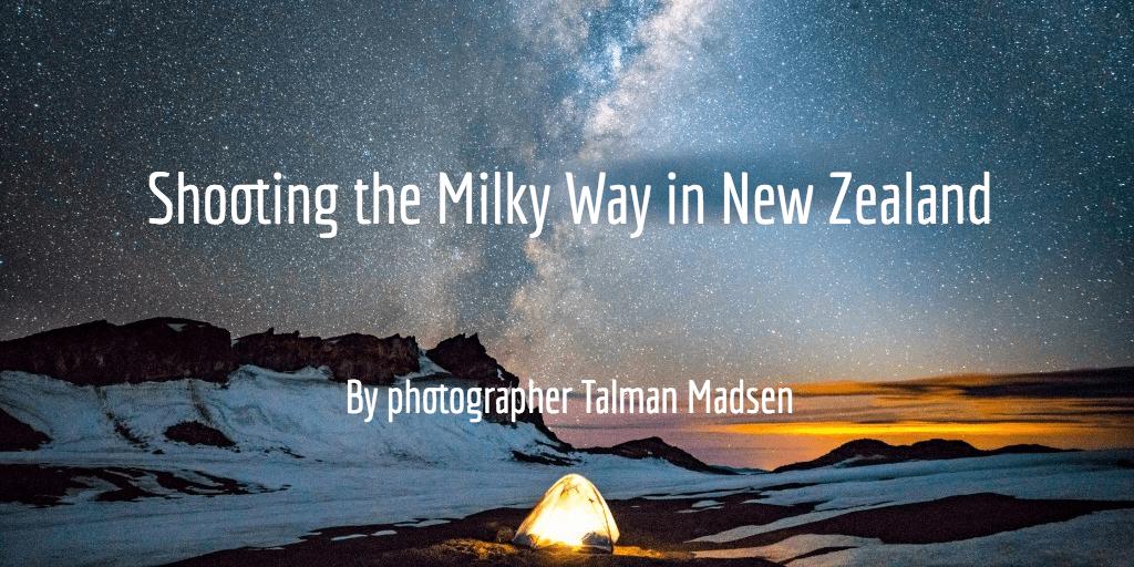 New Zealand Milky Way photography