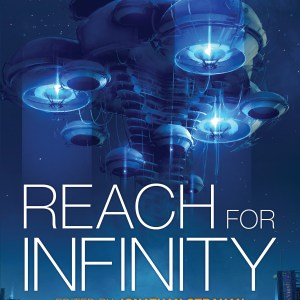 Book Review: Reach for Infinity edited by Jonathan Strahan