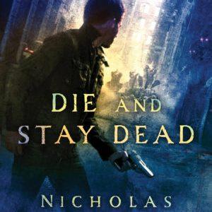 My Superpower: Nicholas Kaufmann (Die and Stay Dead)