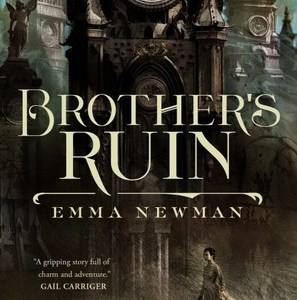 Book Review: Brother's Ruin by Emma Newman