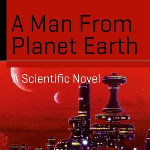 Book Review: A Man from Planet Earth by Giancarlo Genta