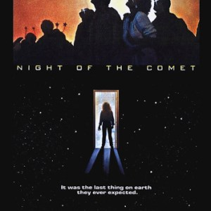 "330. Night of the Comet (1984) — A Torture Cinema ""Adventure"""