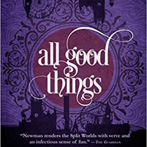 Book Review: All Good Things by Emma Newman