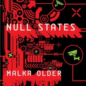 333. Malka Older (a.k.a. The Information Broker) — Null States (An Interview)
