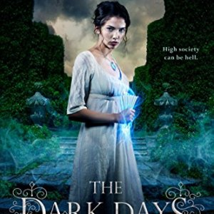 Book Review: The Dark Days Club by Alison Goodman