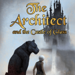 Book Review: The Architect and the Castle of Glass by Jade Mere