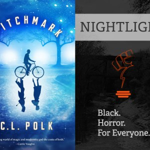 Signal Boost #44: C.L. Polk (Witchmark) and Tonia Thompson (Nightlight Podcast)