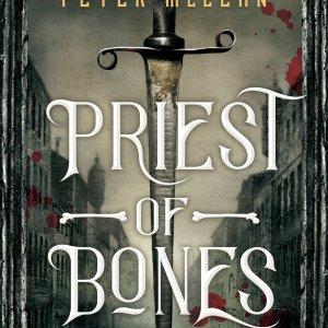 Book Review: Priest of Bones by Peter McLean