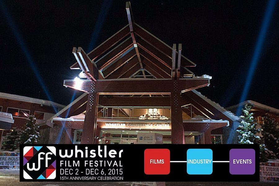 Whistler Film Festival :: 15th Anniversary