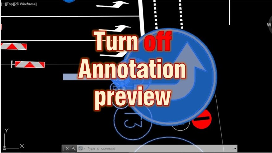 How to Turn off Annotation scale Preview AutoCAD Tips