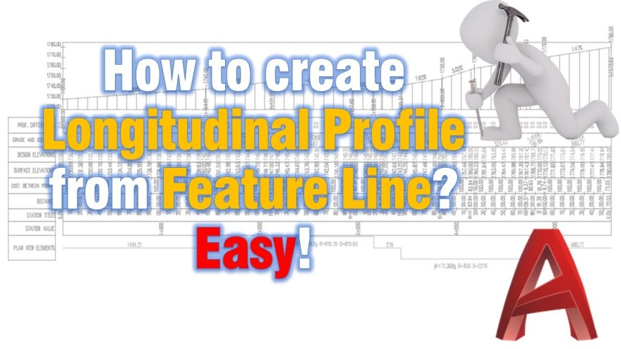 How to create Longitudinal Profile from Feature Line? Easy! Civil 3d Guides