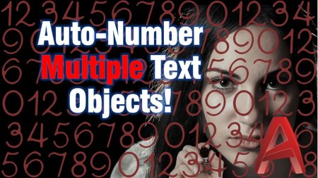 Auto-Number Multiple Text Objects! AutoCAD Tips