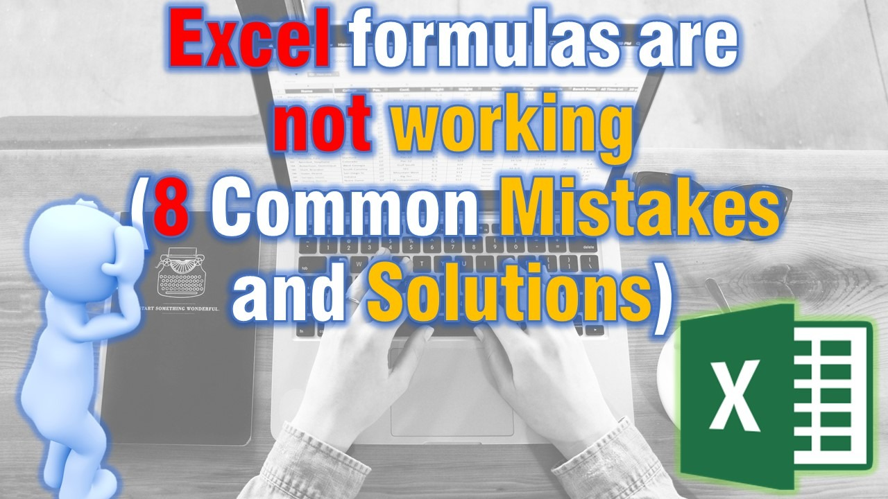 8 common mistakes when using excel formulas