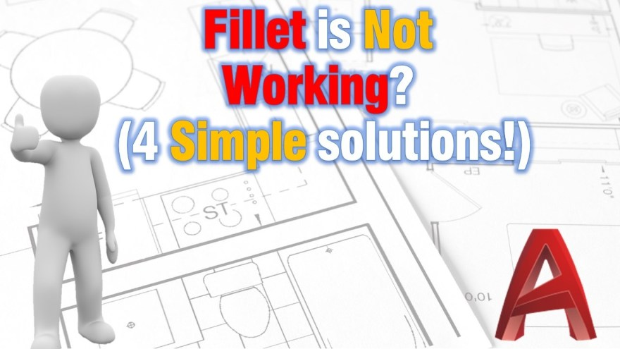 Fillet is Not Working? (4 Simple solutions!) AutoCAD Tips