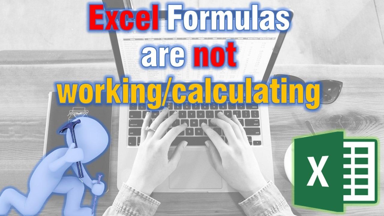 Excel formulas not updating