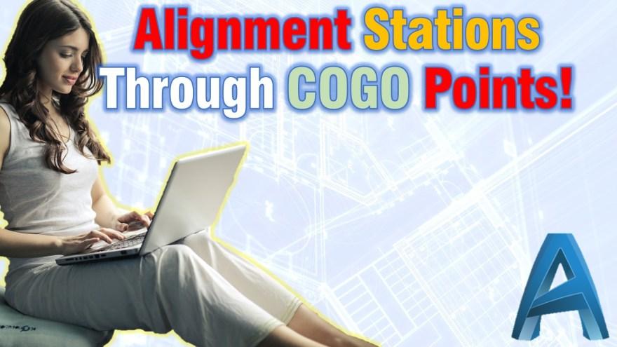 Alignment Stations Through COGO Points! (Civil 3D Stations On COGO POINT!) Civil 3d Guides