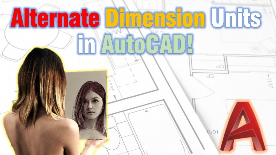 Alternate Dimension Units in AutoCAD! (Show Another Units on Dimensions) AutoCAD Tips