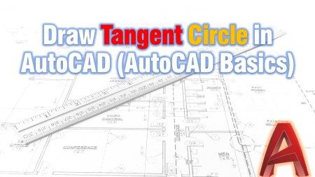Draw Tangent Circle in AutoCAD (AutoCAD Basics) Uncategorized