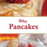 Pancakes made with whey stuff with homemade ricotta cheese
