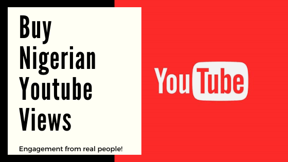Buy Yutube Views | Nigerian
