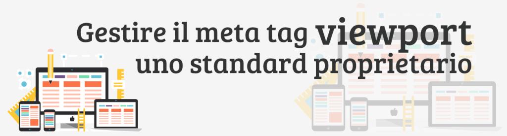 Gestire il meta tag viewport, uno standard proprietario