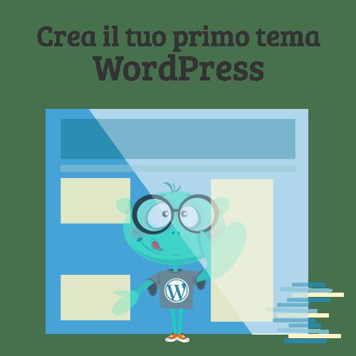 Crea il tuo primo tema WordPress