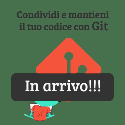 Condividi e mantieni il tuo codice con Git